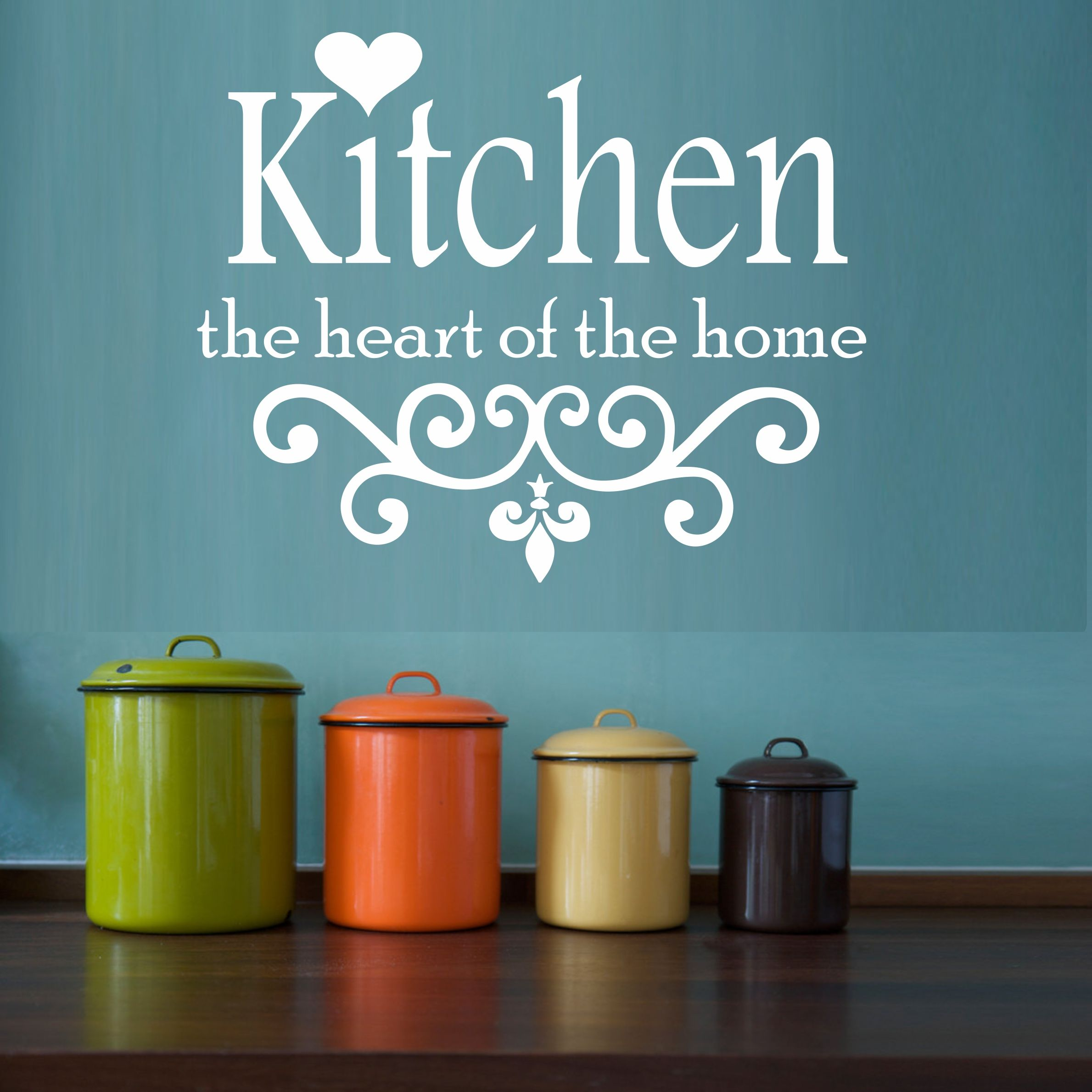 The Kitchen Is The Heart Of The Home Vertical